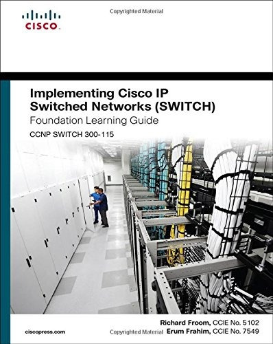 libro implementing cisco ip switched networks switch found