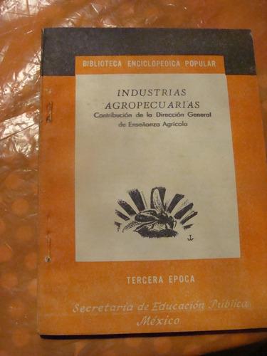 libro industrias agropecuarias  , biblioteca enciclopedica p