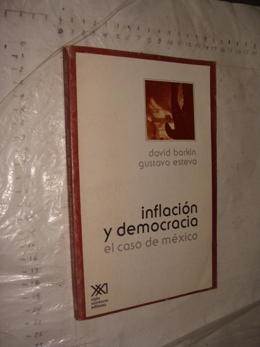 libro inflacion y democracia , el caso de mexico , david bar