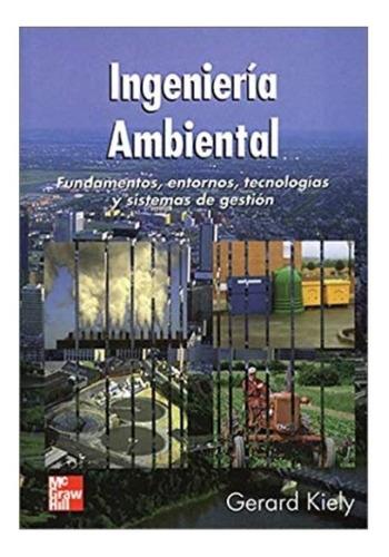 libro  ingeniería ambiental   gerard kiely