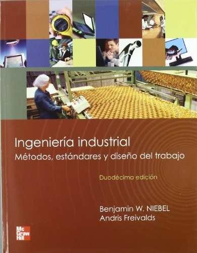 Libro ingenieria industrial metodos estandares y dise o - Libros diseno industrial ...