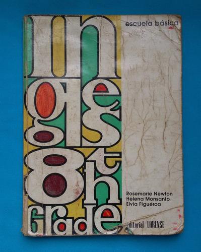 libro ingles bachillerato 8vo grado 2do año rosemarie newton