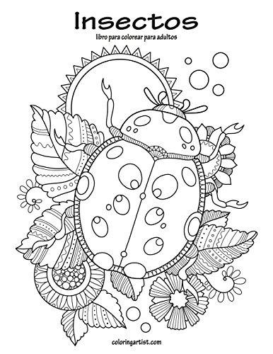 Libro Insectos Libro Para Colorear Para Adultos 1 Volume