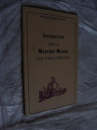 libro instructivo para el maestro mason , diez temas liturgi