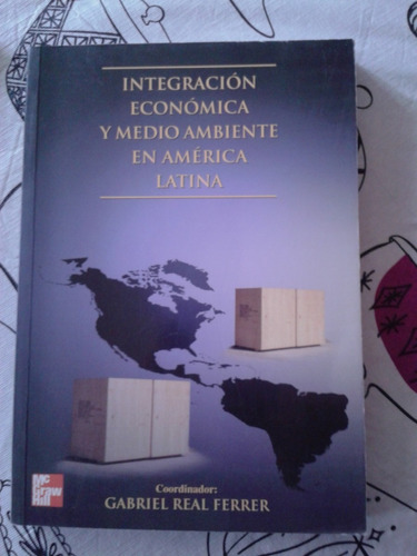 libro integración económica y medioambiente en américa latin