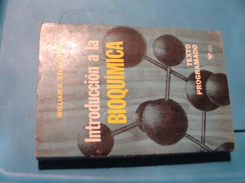 libro introduccion a la bioquimica  , año 1976  , 267 pagina