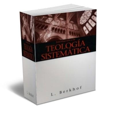 teologia sistemtica de luis berkhof