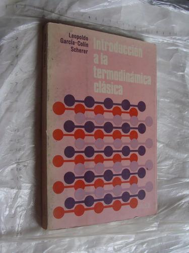 libro introduccion a la termodinamica clasica , leopoldo gar