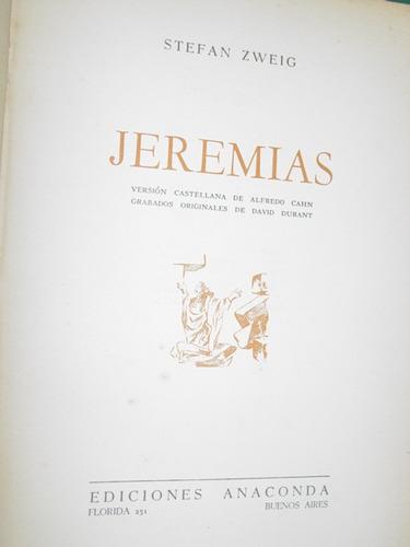 libro jeremias stefan zweig anaconda primera edicion 1943