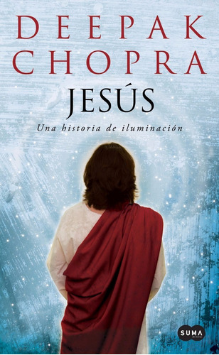 libro jesus deepak chopra
