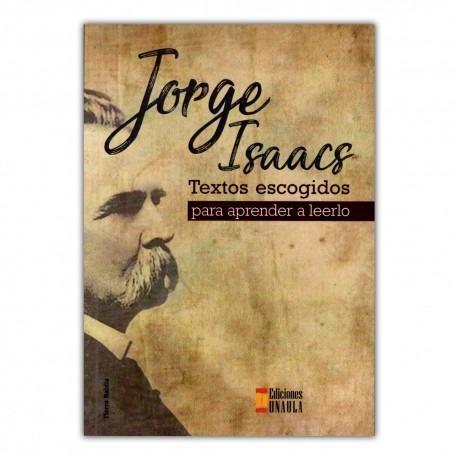 Libro: Jorge Isaacs. Textos Escogidos Para Aprender A Leerlo - $ 60.000 en Mercado Libre