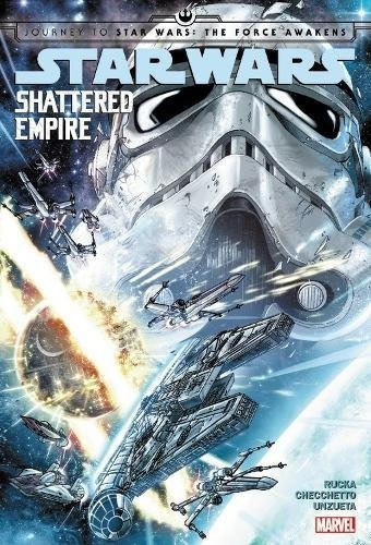 libro journey to star wars the force awakens shattered empir
