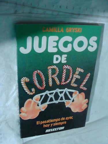 libro juegos de cordel , camilla gryski , año 1990