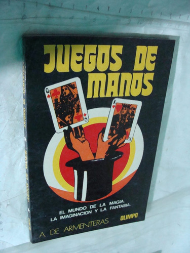 libro juegos de manos , a. de armenteras , año 1987 , 119 pa