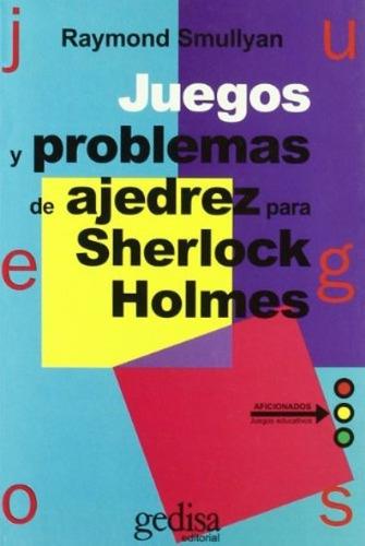 libro, juegos y problemas de ajedrez para sherlock holmes.