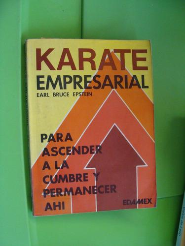 libro karate empresarial , earl bruce , año 1980 , 254 pagin