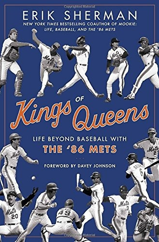 libro kings of queens: the amazing lives of the '86 mets