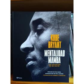 Libro Kobe Bryant The Mamba Mentality