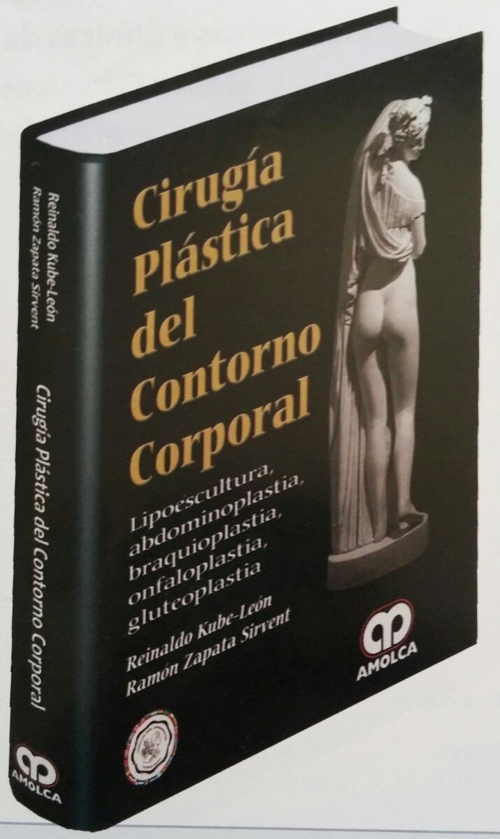Libro ( Kube ) Cirugía Plástica Del Contorno Corporal. - Bs. 29.000 ...