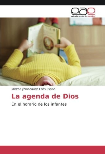 libro la agenda de dios: en el horario de los infantes (edic