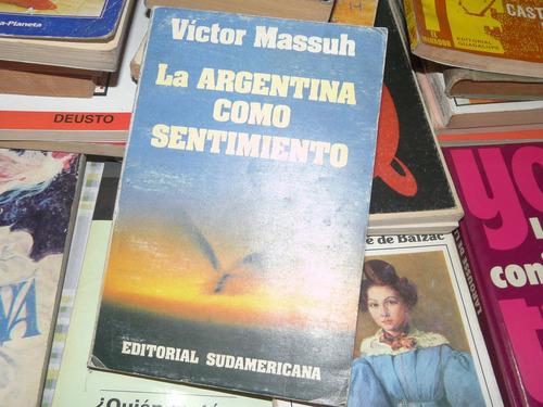 libro la argentina como sentimiento victor massuh envíos