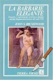 libro la barbarie elegante