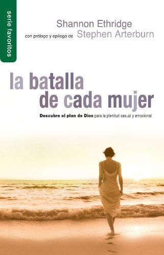 libro la batalla de cada mujer/ every woman's battle