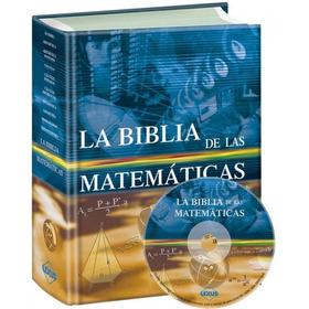 Libro La Biblia De Las Matemáticas 1 Tomo Mas Cd Año 2015