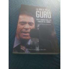 Libro La Biblia Del Guru Jorge Gómez
