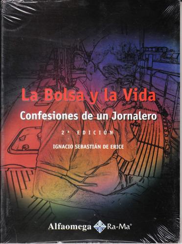 libro la bolsa y la vida confeciones de un jornalero