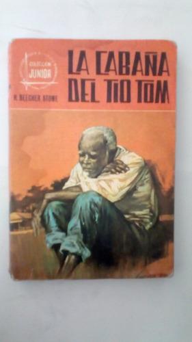 libro: la cabaña del tio tom