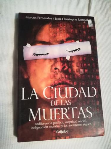 libro la ciudad de las muertas, marcos fernández/jean c. ra.