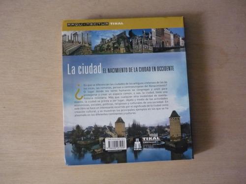 libro la ciudad-el nacimiento de la ciudad en occidente arq