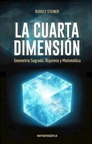 Libro La Cuarta Dimension De Rudolf Steiner