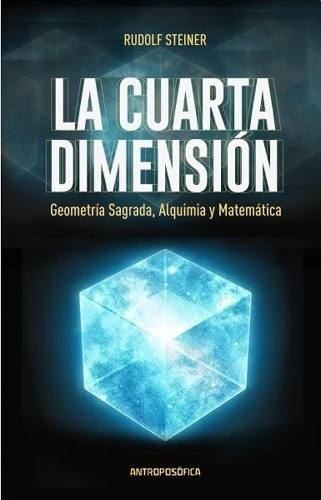 Libro - La Cuarta Dimension - Rudolf Steiner