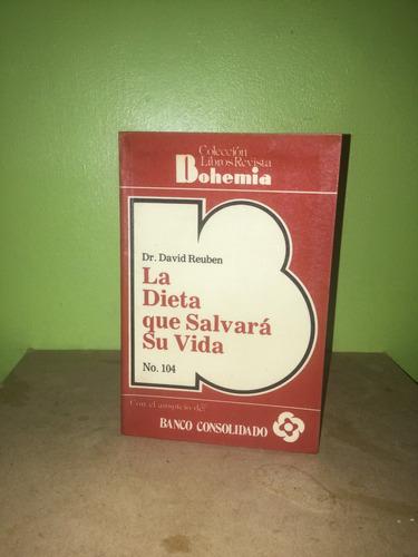 libro, la dieta que salvará su vida del dr. david reuben.