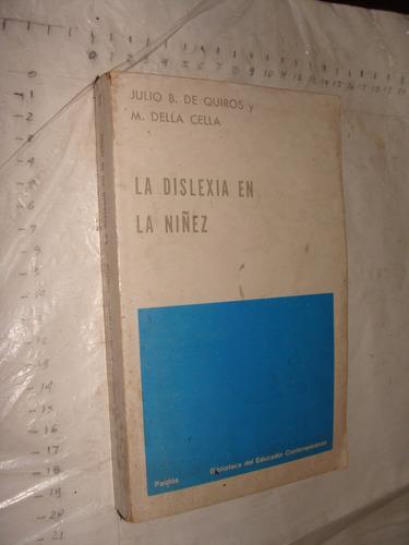 libro la dislexia en la niñez , julio b. de quiros , aaño 19