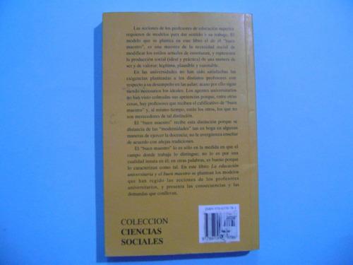 libro la educación universitaria y el buen maestro
