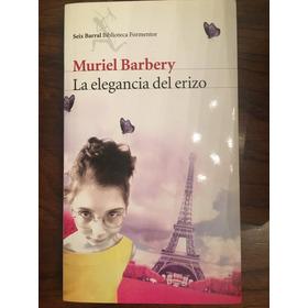 Libro. La Elegancia Del Erizo. De Muriel Barbery