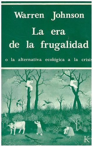 libro, la era de la frugalidad de warren johnson.