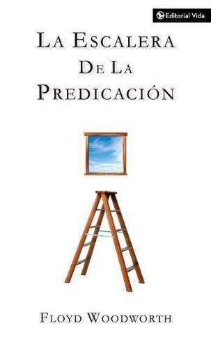 libro la escalera de la predicación - nuevo
