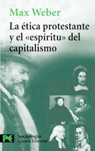 libro, la etica protestante y espiritu capitalismo m weber