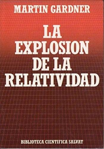 libro, la explosión de la relatividad de martin gardner.