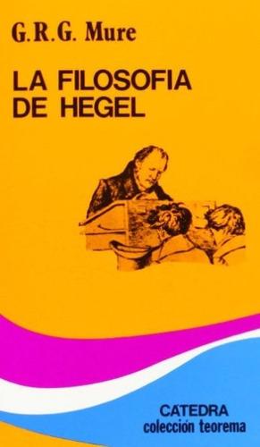 libro, la filosofía de hegel de g. r. g. mure.