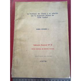 Libro La Fortaleza De Chena Stehberg Arqueología Sn Bernardo