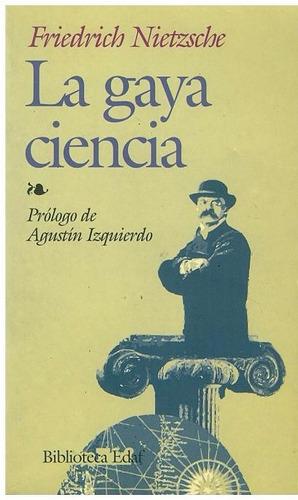libro, la gaya ciencia de friedrich nitzche.