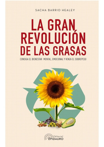 libro la gran revolución de las grasas - antroposofica