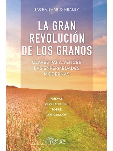libro la gran revolución de los granos - antroposofica