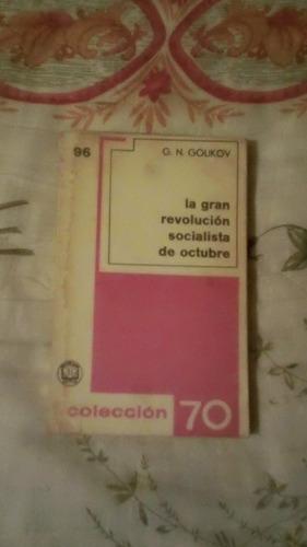 libro la gran revolución socialista de octubre, g.n.golikov