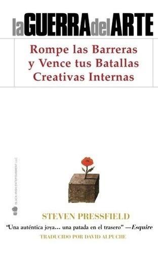 libro : la guerra del arte: rompe las barreras y vence tu...